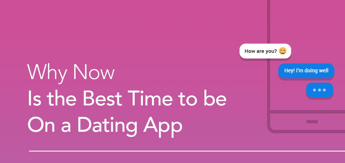 best time to use dating apps