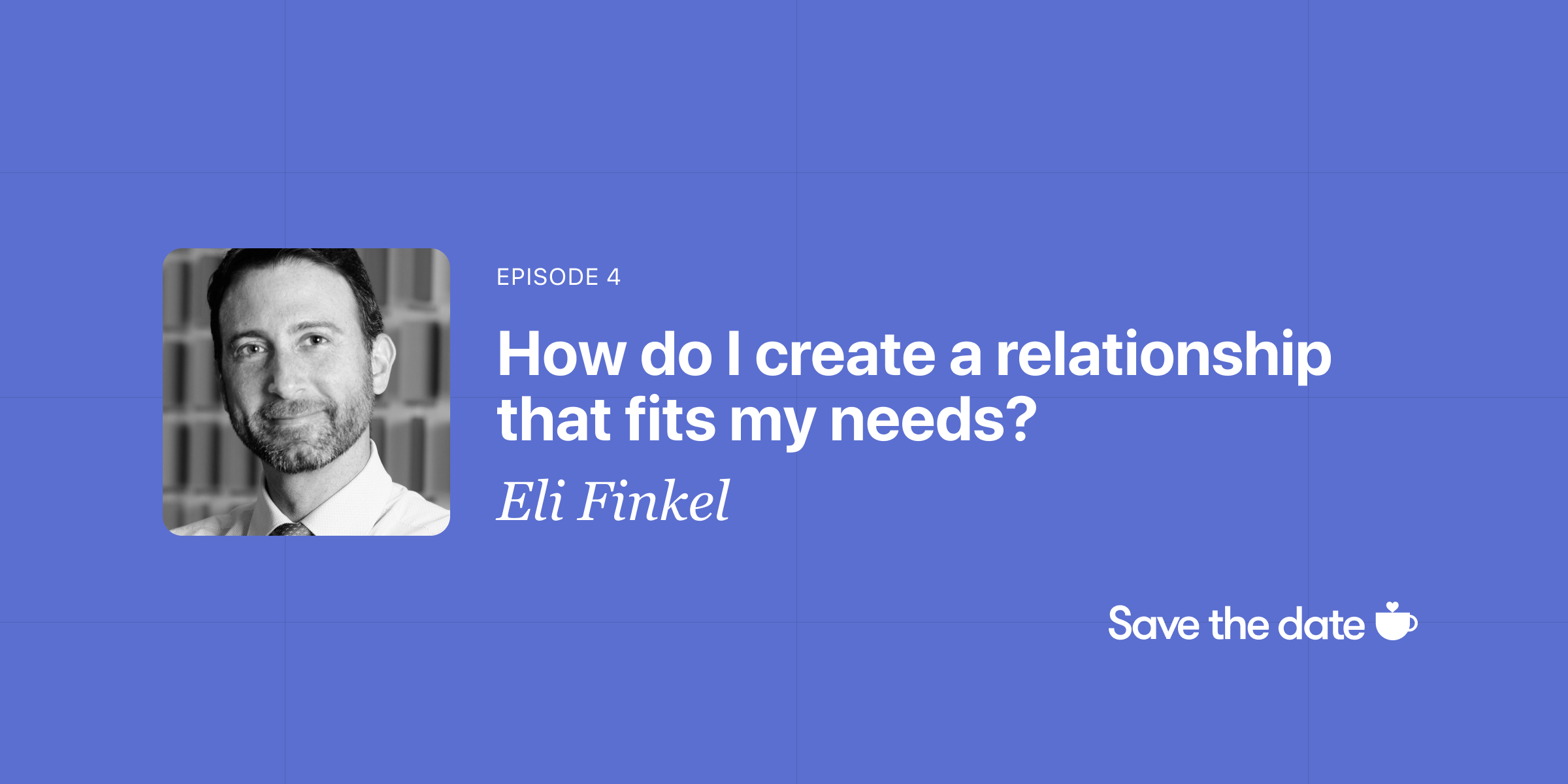Eli Finkel, Episode 4