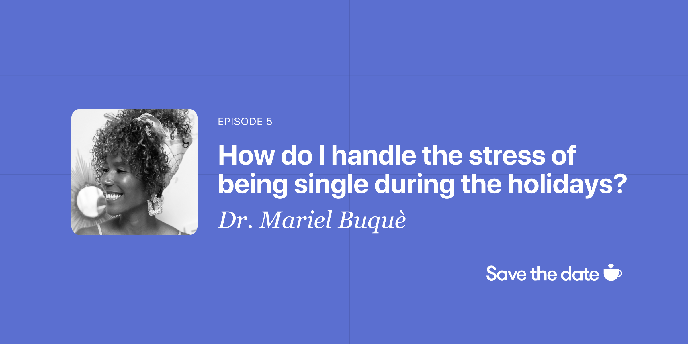 Dr. Mariel Buque, Episode 5