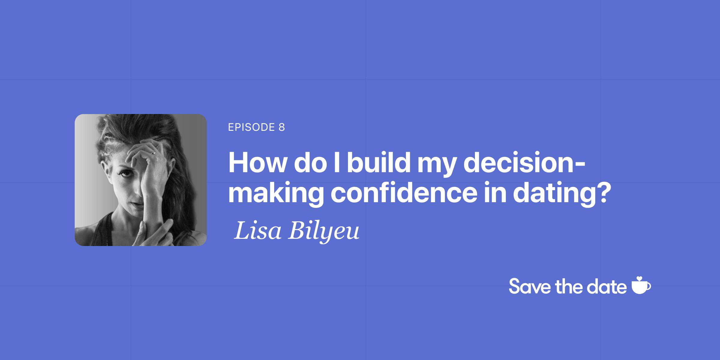 Lisa Bilyeu, Episode 8